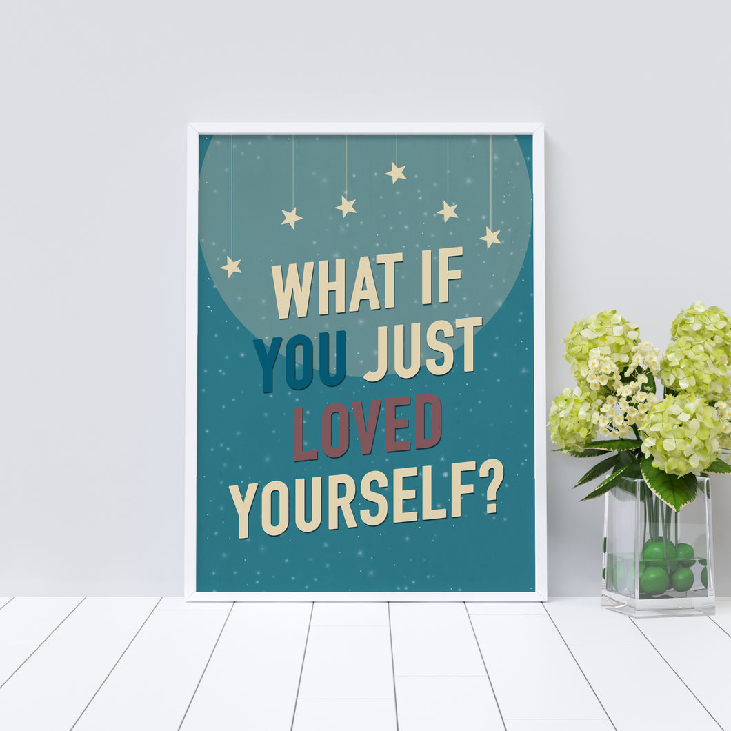What if you just loved yourself? Vintage-style art print