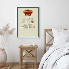 What if you just loved yourself typography art print