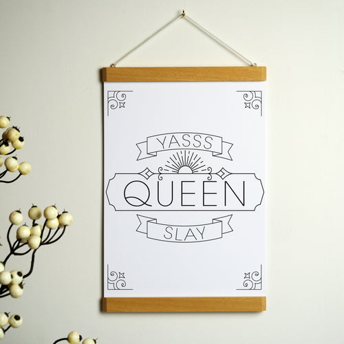 Yasss Queen Slay A5 Print With Hanging Frame