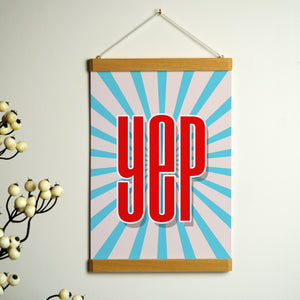 'Yep' Print With Hanging Frame