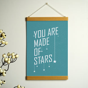 'You Are Made Of Stars' Print With Hanging Frame
