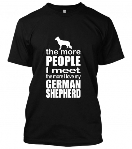 01 the more I love my german shepherd Unisex T-Shirt