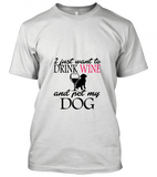 01 i just want to drink wine Unisex T-Shirt