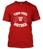 04 this girl loves her motherUnisex T-Shirt