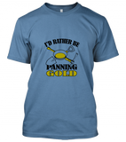 02 id rather be gold panning Unisex T-Shirt
