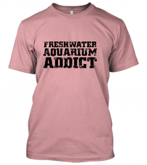 Freshwater aquarium addict Unisex T-Shirt