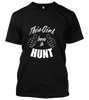 this girl loves to hunt Unisex T-Shirt