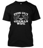 guy loves German wife Unisex T-Shirt