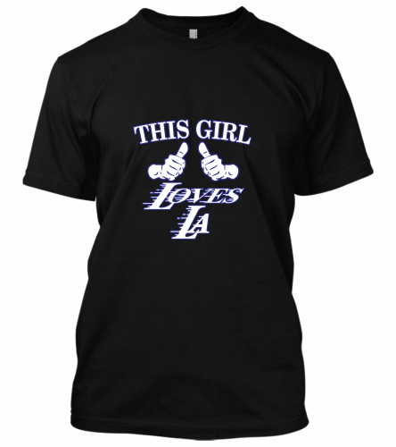 This girl loves LAUnisex T-Shirt