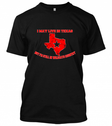 01 I may live in texas wildcats Unisex T-Shirt