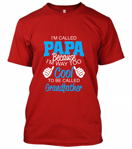 01 im called papa Unisex T-Shirt