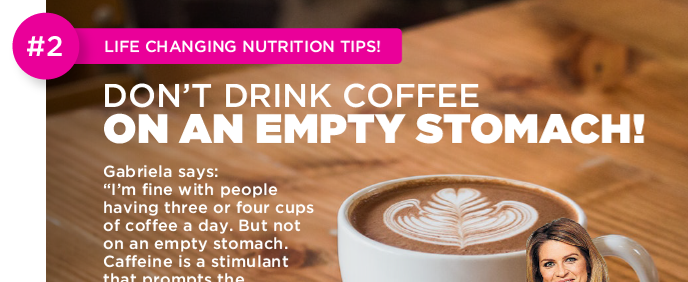 Don't Drink Coffee On An Empty Stomach