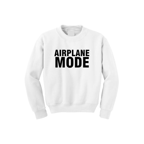 Airplane Mode Sweatshirt (Various Colors)