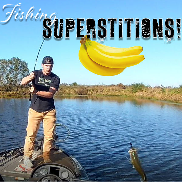 Fishing Superstitions!
