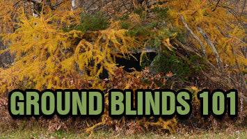 Ground Blinds 101