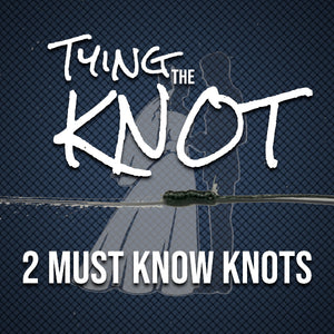 2 Must Know Knots