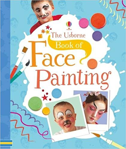 Usborne Book of Face Painting - Cheap Activity Books | Ireland