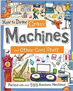 How to Draw Crazy Machines- Activity Books | Bags of Books | Ireland
