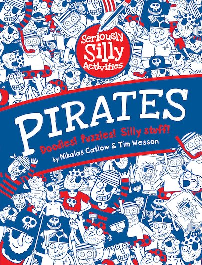 Seriously Silly Activities: Pirates