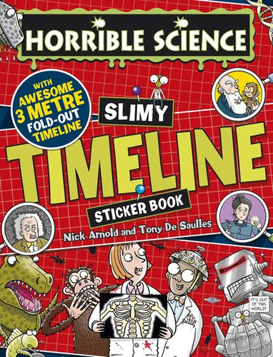 Horrible Science: Slimy Timeline Sticker Book