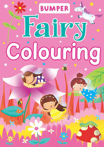 Bumper Fairy Colouring Book