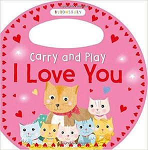 Carry and Play: I Love You