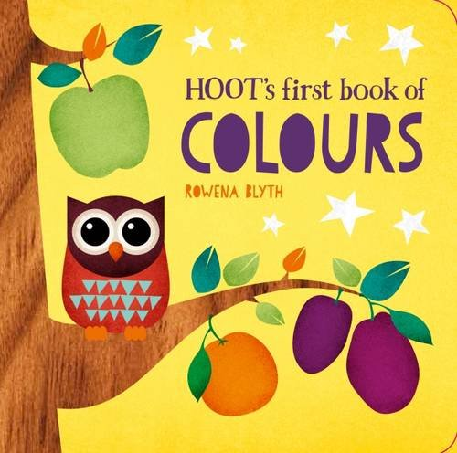 Hoots: First Book of Colours