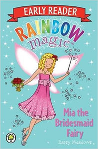 Mia the Bridesmaid Fairy (Rainbow Magic)