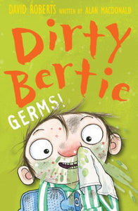 Dirty Bertie: Germs!