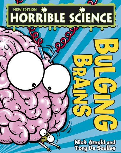 Horrible Science: Bulging Brains