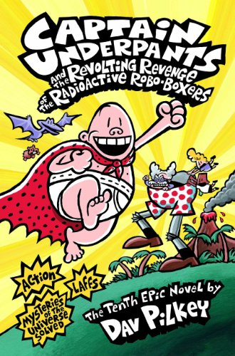 Captain Underpants: Book 10