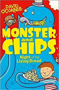 Monster & Chips: The Night of the Living Bread