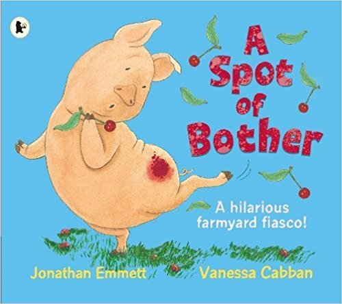 A Spot of Bother - Buy Kids Books Online | Ireland