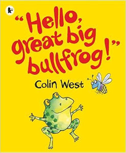 Hello Great Big Bullfrog -Colin Picture Story Books | Ireland