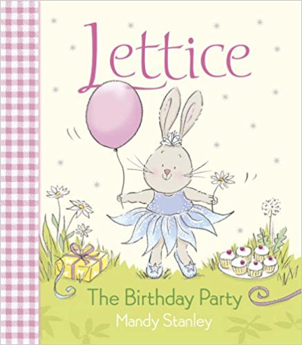 Lettice - The Birthday Party - Picture Story Books | Bags of Books |