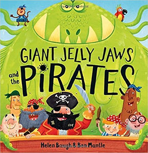 Giant Jelly Jaws and The Pirates- Picture Flats | Bags of Books | Ireland