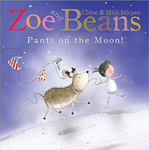 Zoe and Beans : Pants on the Moon | Bags of Books | Ireland