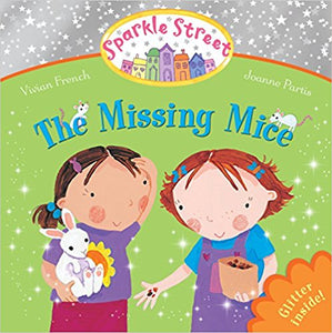 Sparkle Street : The Missing Mice | Bags of Books | Ireland