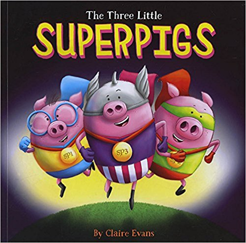 The Three Little Superpigs -Bargain Books | Bags of Books | Ireland