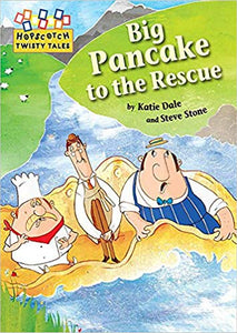 Big Pancake to the Rescue (Hopscotch Twisty Tales) | Bags of Books