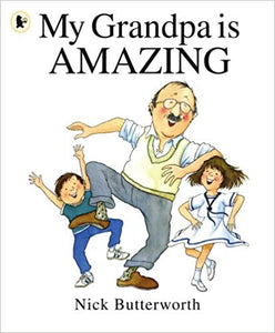 My Grandpa is Amazing- Picture Story Books | Bags of Books | Ireland
