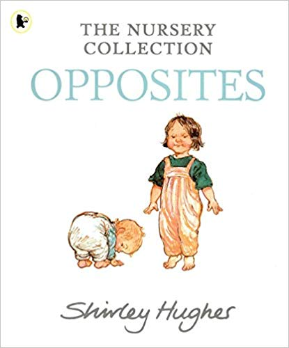 Opposites - The Nursery Collection | Bags of Books | Dublin, Ireland