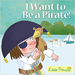 Little Princess: I Want to be a Pirate!