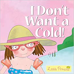 Little Princess: I Don't Want a Cold