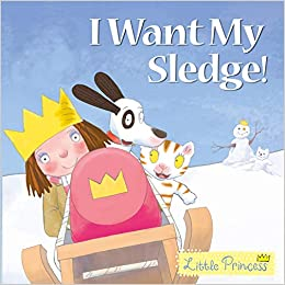 Little Princess: I Want My Sledge!