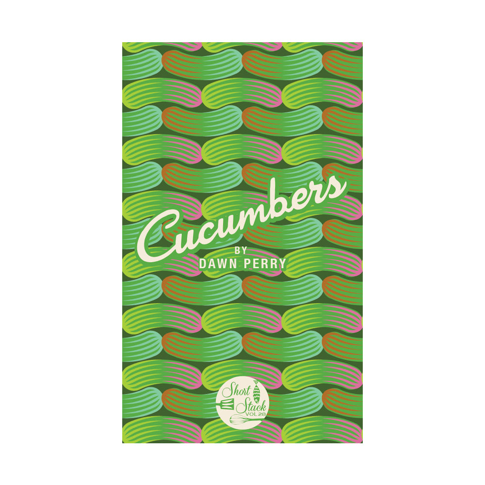 Short Stack Vol.28 - Cucumber