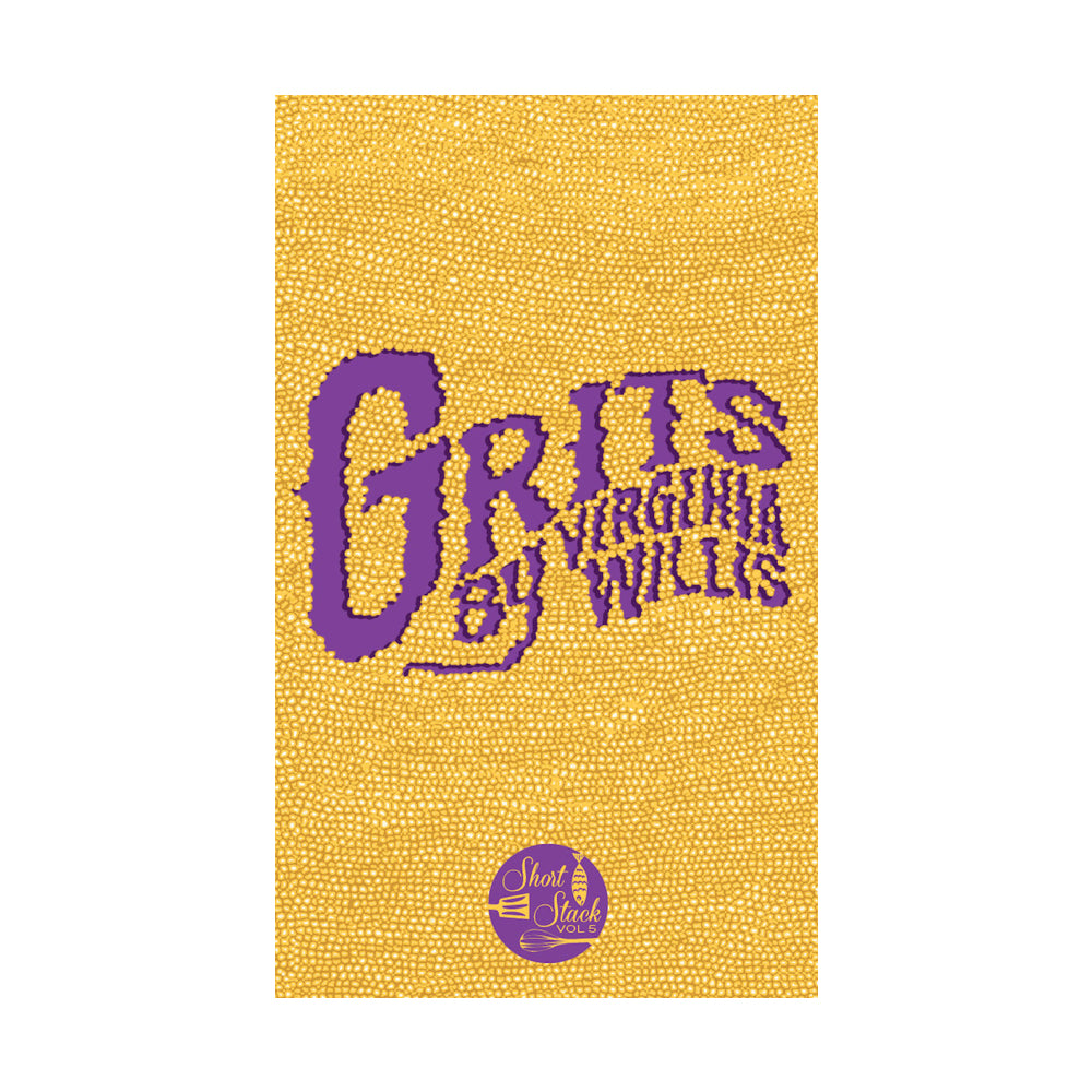 Short Stack Vol.5 - Grits