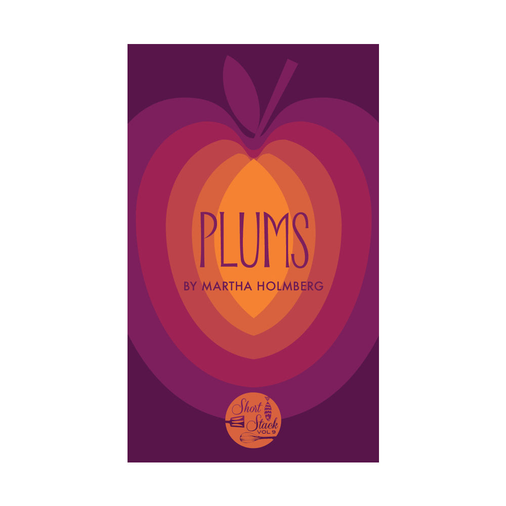 Short Stack Vol.9 - Plums