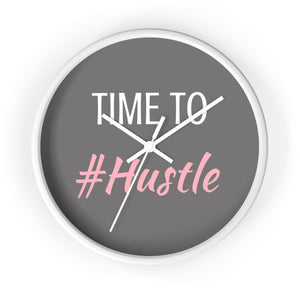 Time To #Hustle Wall Clock White