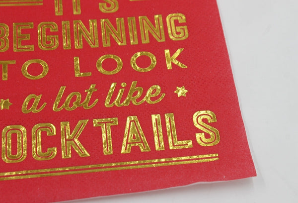 It's Beginning To Look A Lot Like Cocktails - Funny Cocktail Paper Napkin Close Up